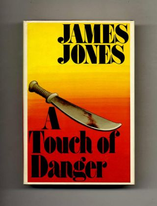 A Touch Of Danger - 1st Edition/1st Printing