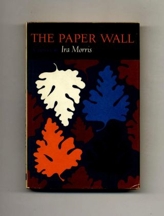 The Paper Wall. Ira Morris