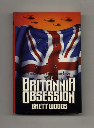 The Britannia Obsession - 1st Edition/1st Printing
