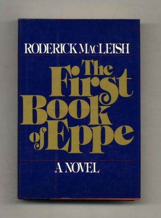 The First Book Of Eppe - 1st Edition/1st Printing