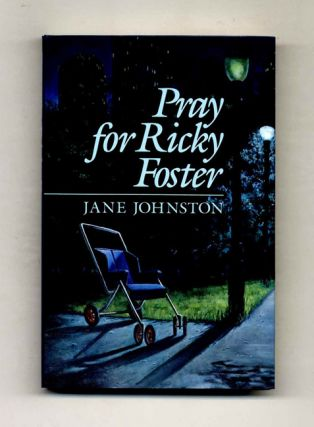 Pray For Ricky Foster - 1st Edition/1st Printing