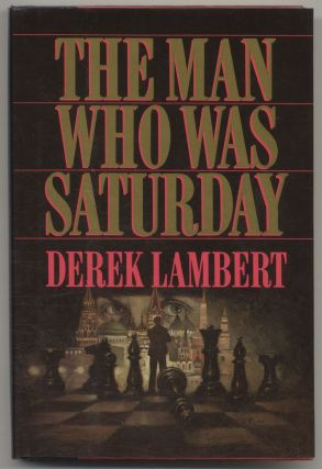 The Man Who Was Saturday - 1st Edition/1st Printing