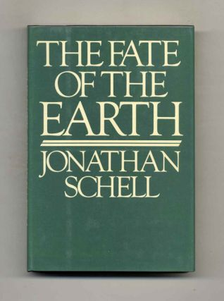 The Fate Of The Earth - 1st Edition/1st Printing