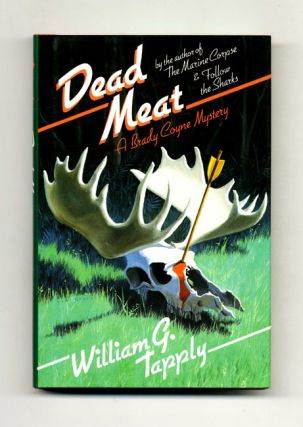 Dead Meat - 1st Edition/1st Printing. William G. Tapply