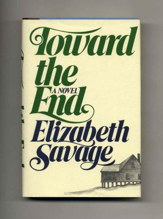 Toward The End - 1st Edition/1st Printing