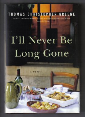 I'll Never Be Long Gone - 1st Edition/1st Printing