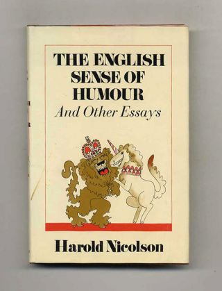 The English Sense Of Humour And Other Essays. Harold Nicolson