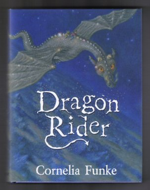 Dragon Rider - Limited/Numbered Edition. Cornelia Funke