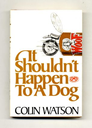 It Shouldn't Happen To A Dog - 1st Edition/1st Printing