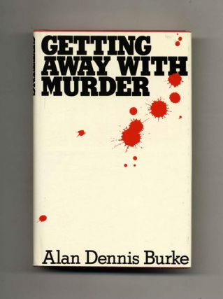 Getting Away With Murder - 1st Edition/1st Printing
