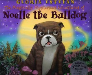 The Magically Mysterious Adventures Of Noelle The Bulldog - 1st Edition/1st Printing