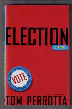 Election - 1st Edition/1st Printing