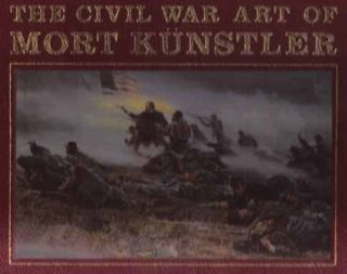 The Civil War Art Of Mort Kunstler