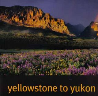 Yellowstone To Yukon, Freedom To Roam - 1st Edition