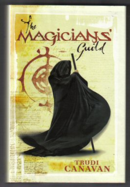 The Magicians' Guild. Trudi Canavan.