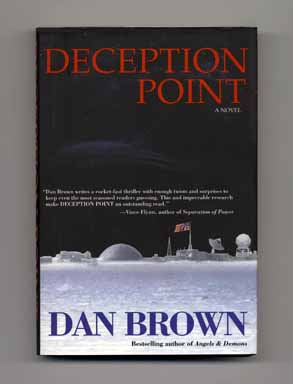 Deception Point - 1st Edition/1st Printing. Dan Brown