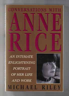 Conversations With Anne Rice - 1st Edition/1st Printing