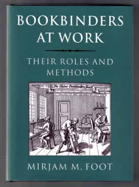 Bookbinders At Work: Their Role And Methods
