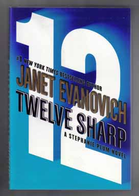 Twelve Sharp - 1st Edition/1st Printing. Janet Evanovich