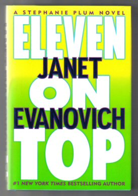 Eleven On Top - 1st Edition/1st Printing. Janet Evanovich