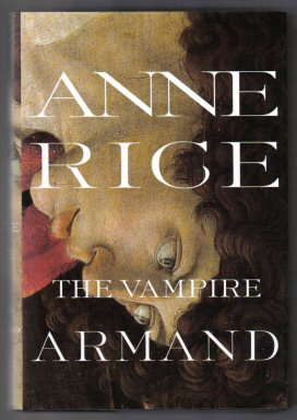 The Vampire Armand - 1st Edition/1st Printing. Anne Rice.