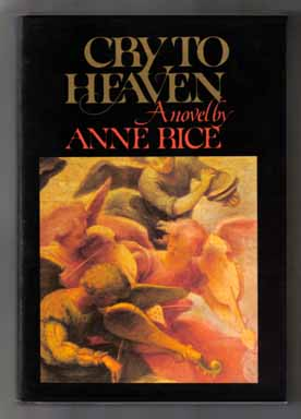 Cry To Heaven - 1st Edition/1st Printing