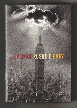 Fury - 1st Edition/1st Impression. Salman Rushdie.