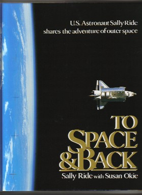 To Space & Back - 1st Edition/1st Printing
