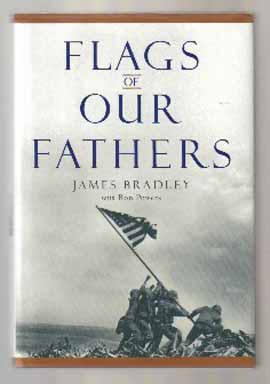 Flags Of Our Fathers - 1st Edition/1st Printing. James Bradley