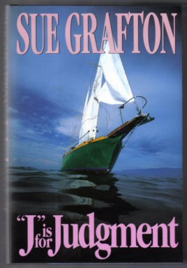"""J"" Is For Judgment - 1st Edition/1st Printing. Sue Grafton."