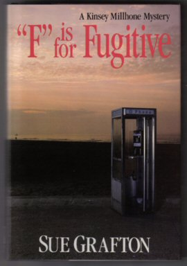 """F"" Is For Fugitive - 1st Edition/1st Printing. Sue Grafton."