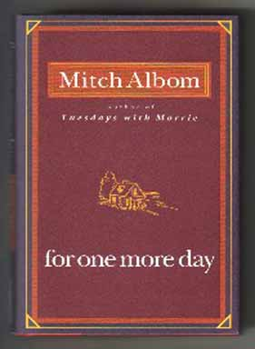 For One More Day - 1st Edition/1st Printing. Mitch Albom.
