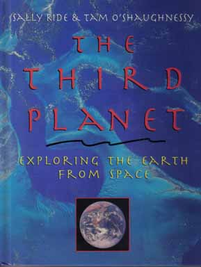 The Third Planet. Sally Ride, Tam O'Shaughnessy