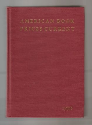 American Book Prices Current Volume 102, 1995 -1996