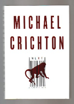 Next - 1st Edition/1st Printing. Michael Crichton
