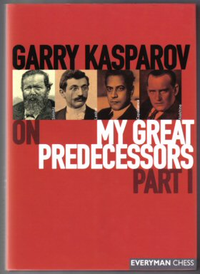 My Great Predecessors - Part I - 1st Edition/1st Printing. Garry Kasparov