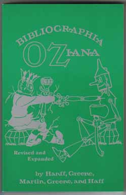 Bibliographia Oziana , a Concise Bibliographical Checklist of the Oz Books by L. Frank Baum and His Successors