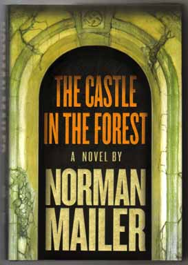 The Castle In The Forest - 1st Edition/1st Printing. Norman Mailer