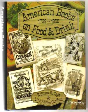 American Books On Food And Drink, 1739 - 1950 - 1st Edition/1st Printing