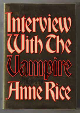 Interview with the Vampire - 1st Edition/1st Printing