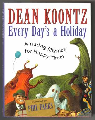 Every Day's A Holiday - 1st Edition/1st Printing. Dean Koontz