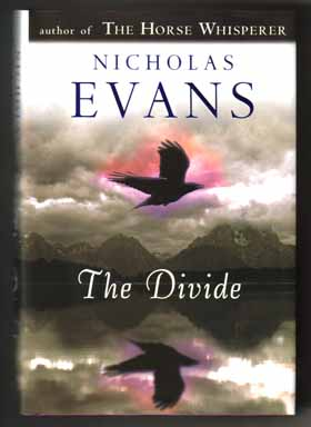 The Divide - 1st Edition/1st Printing. Nicholas Evans