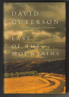 East Of The Mountains - 1st Edition/1st Printing. David Guterson