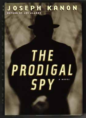 The Prodigal Spy - 1st Edition/1st Printing