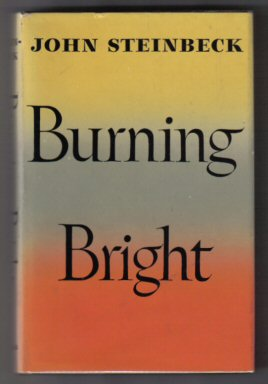Burning Bright - 1st Edition/1st Printing. John Steinbeck.