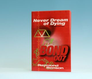 Never Dream Of Dying - 1st Edition/1st Printing. Raymond Benson