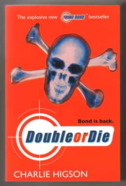 Double Or Die - Limited/ Signed Edition. Charlie Higson