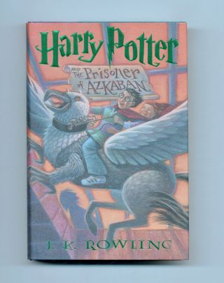Harry Potter And The Prisoner Of Azkaban - 1st US Edition/1st Printing. J. K. Rowling.