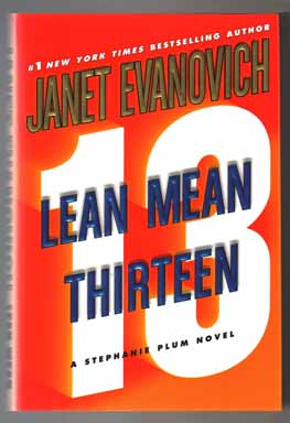 Lean Mean Thirteen - 1st Edition/1st Printing. Janet Evanovich
