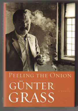 Peeling The Onion - 1st US Edition/1st Printing. Günter Grass, Michael Henry Heim